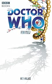Doctor Who, Fear Itself by Nick Wallace