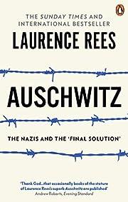 Auschwitz : The Nazis & The 'Final…