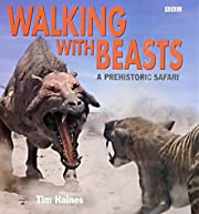 Walking with Beasts af Tim Haines