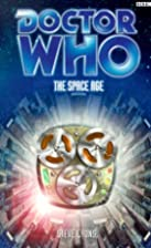 Doctor Who: The Space Age by Steve Lyons