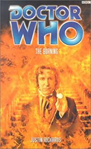 The Burning (Doctor Who) de Justin Richards