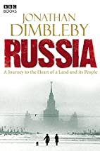 Russia: A Journey to the Heart of a Land and…