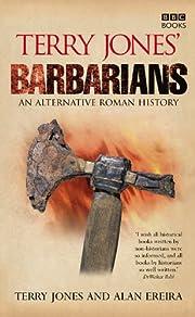 Terry Jones' Barbarians: An Alternative…