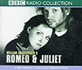 Romeo and Juliet / William Shakespeare ; performed by Michael Sheen, Kate Beckinsale and full cast