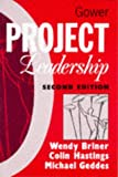 Project leadership / Wendy Briner, Colin Hastings, and Michael Geddes
