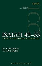 Isaiah 40-55 Vol 2: A Critical and…