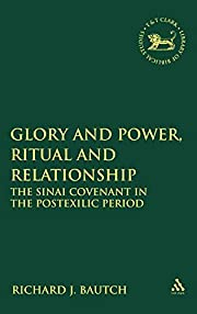 Glory and Power, Ritual and Relationship:…