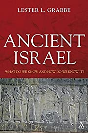 Ancient Israel: What Do We Know and How Do…