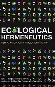 Ecological Hermeneutics: Biblical,…