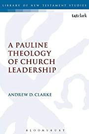 A Pauline Theology of Church Leadership av…