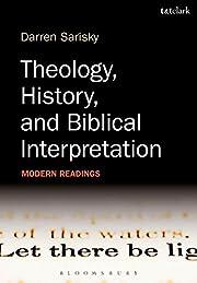Theology, History, and Biblical…