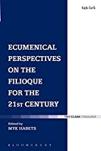 Ecumenical Perspectives on the Filioque for…