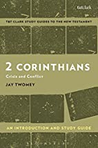 2 Corinthians: An Introduction and Study…