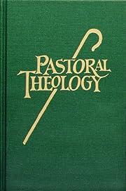 Pastoral Theology par Norbert H. Mueller