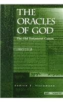 The Oracles of God: The Old Testament Canon…