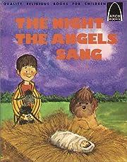 Night the Angels Sang: Luke 2 : 8-20 por…
