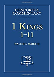 1 Kings: 1-11 - Concordia Commentary –…