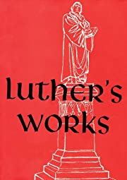 Luther's Works Lectures on Genesis:…