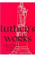 Luther's Works Lectures on…