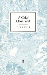 A Grief Observed (Faber Paperbacks) –…
