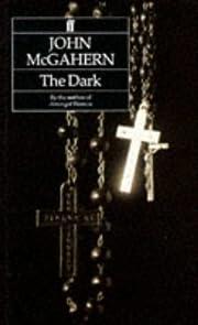 The Dark – tekijä: John McGahern