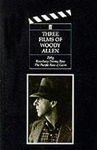Three Films of Woody Allen by Woody Allen