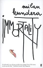 Immortality af Milan Kundera