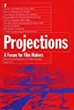 Projections 2 : a forum for film-makers / edited by John Boorman and Walter Donohue