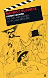 Monkey business : the lives and legends of the Marx Brothers : Groucho, Chico, Harpo, Zeppo, with added Gummo / Simon Louvish