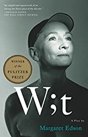 Wit: A Play por Margaret Edson