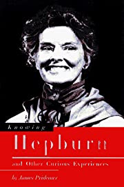 Knowing Hepburn and Other Curious…