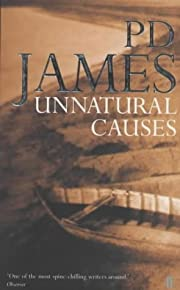 Unnatural Causes (Adam Dalgliesh) av P. D.…