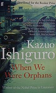 When We Were Orphans por Kazuo Ishiguro