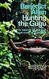Hunting the Gugu