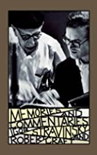 Memories and Commentaries: New One-Volume…