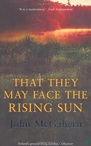 That They May Face the Rising Sun par John…