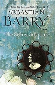 The secret scripture : a novel by Sebastian…