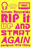 Rip it up and start again : post-punk 1978-84 / Simon Reynolds