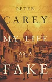 My Life as a Fake por Peter Carey