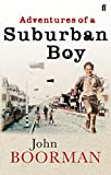 Adventures of a suburban boy / John Boorman