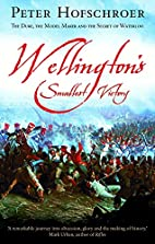 Wellington's Smallest Victory by Peter…