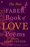 The new Faber book of love poems / edited by James Fenton