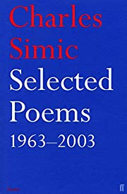 Selected Poems by Charles Simic