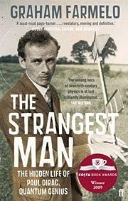 The strangest man : the hidden life of Paul…