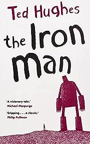 The Iron Man – tekijä: Ted Hughes