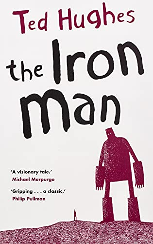 The Iron Man written by Ted Hughes