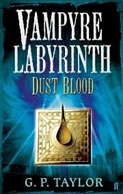 Dust Blood – tekijä: G. P. Taylor