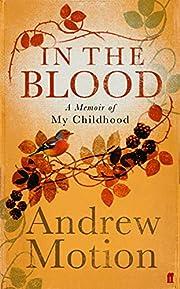 In the Blood: A Memoir of my Childhood av…