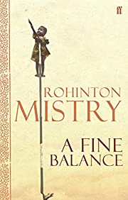 A Fine Balance af Rohinton Mistry