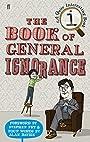 The Book of General Ignorance (A Quite Interesting Book) - John Lloyd